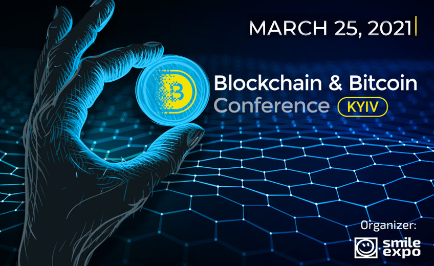 The 7th Blockchain & Bitcoin Conference Kyiv will be Held in March Focusing on Crypto Market Trends and the Future of Digital Currency in Ukraine