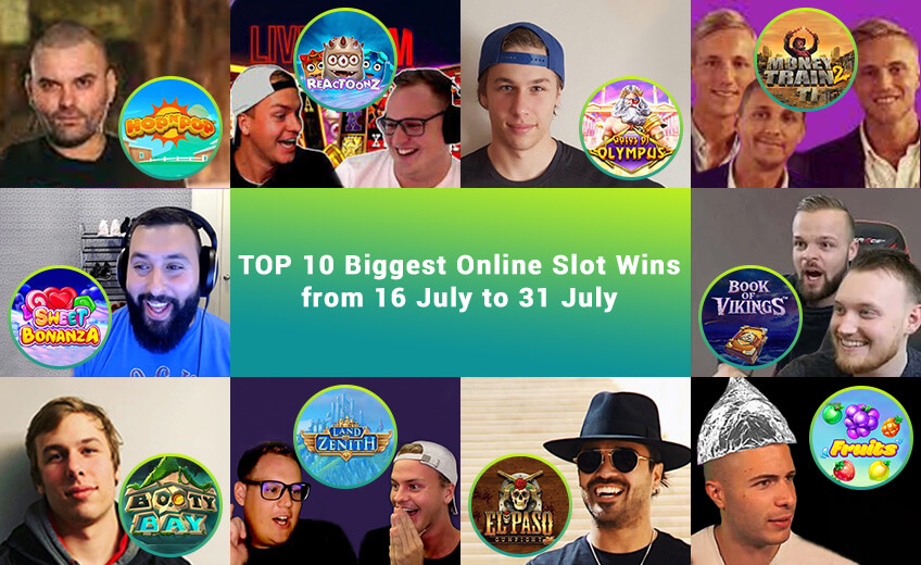 TOP 10 Biggest Online Slot Wins of July (from 16 July to 31 July)