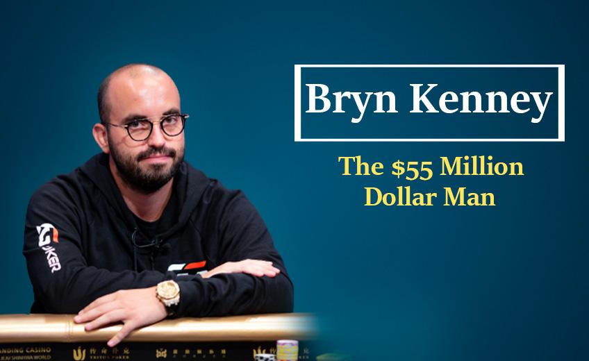 Bryn Kenney: The $55 Million Dollar Man