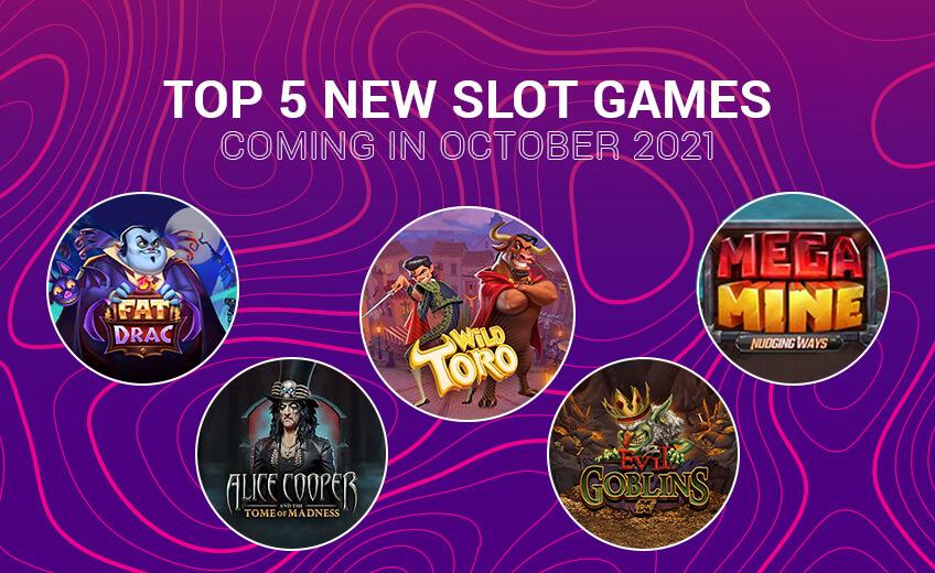 TOP 5 New Online Slots Coming in October 2021